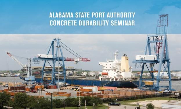 Alabama State Port Authority Concrete Durability Seminar